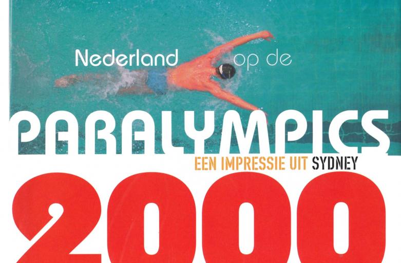 Nederland op de Paralympics 2000; een impressie uit Sydney