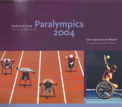 Nederland op de Paralympics 2004 : een impressie uit Athene